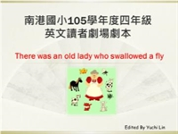 There was an old lady who swallowed a fly 劇本